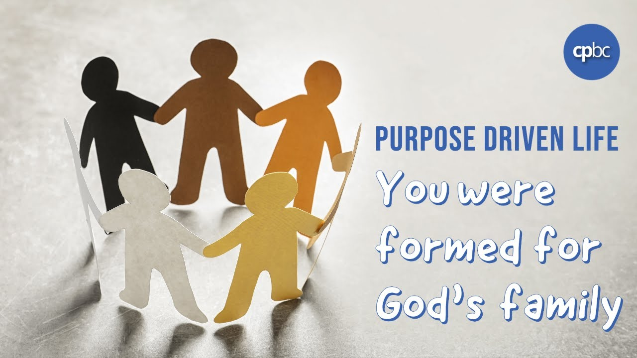 You were formed for God's family