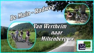 Fietstocht langs de Main van Wertheim naar Miltenberg (D) visa versa