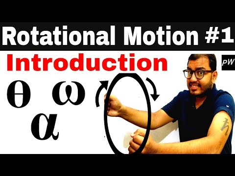 Class 11 chapter 7 | Systems Of Particles and Rotational Motion | Rotational Motion 01: Introduction
