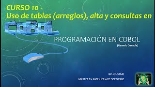 COBOL CURSO 10 - TABLAS (ARREGLOS) DE DATOS