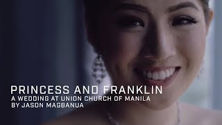 Princess and Franklin: A Wedding at Union Church of Manila, Makati
