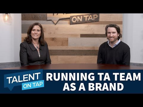 How P&G's Recruiting Team Operates Like a Brand | Talent on Tap