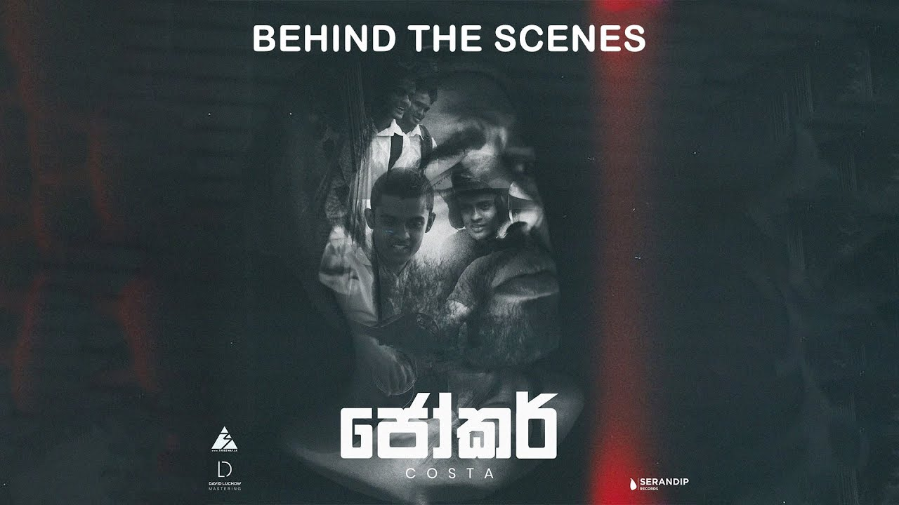 Costa - Joker ජෝකර් (Official Music Video) Behind The Scenes