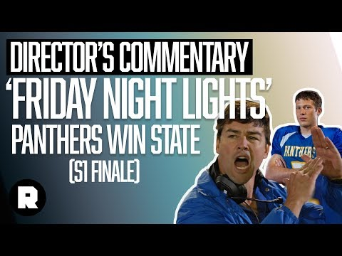 'Friday Night Lights' Panthers Win State   Director's Commentary   The Ringer
