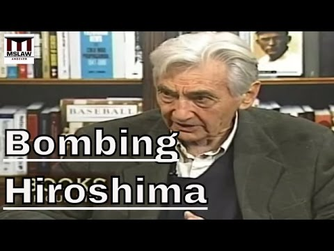 Bombing Hiroshima: The Myth Of Saving Lives with Howard Zinn