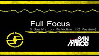 Full Focus & San Marco - Reflection