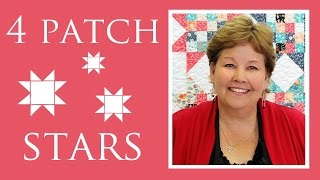 The Four Patch Stars Quilt: Easy Quilting Tutorial with Jenny Doan of MIssouri Star Quilt Co thumbnail