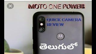 Motorola One Power Camera Review Telugu Moto One Power CameraReview ll in telugu ll