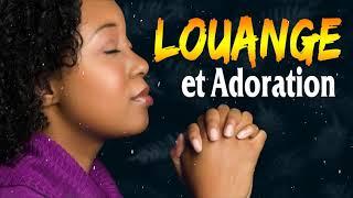 Le Meilleur Chant DAdoration Et Louange Chretienne Musique🙏Magnifique Chants DÉglise 2021