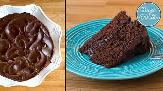 Мега Шоколадный Торт | Простой и Вкусный Рецепт | Chocolate Cake | Tanya Shpilko