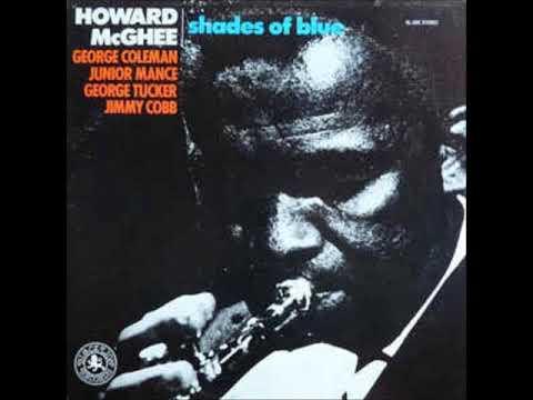 Howard McGhee  - Shades Of Blue ( Full Album )