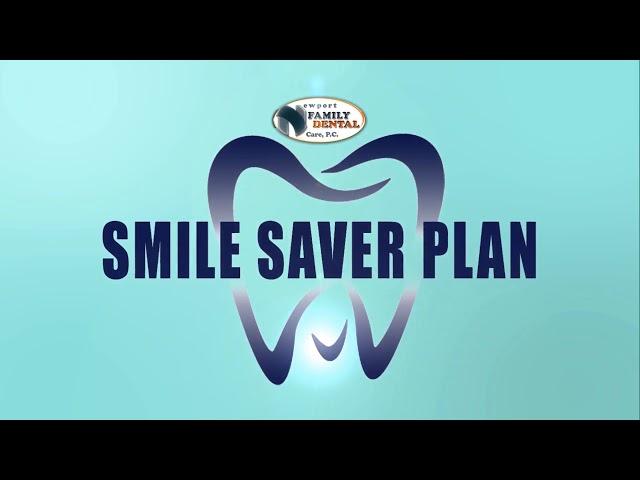 Newport Family Dental Care, P.C: Smile Saver Plan - (423) 623-1307
