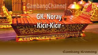 Gk Noray - Kicir Kicir