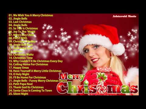 Best Christmas Songs 2017 || Top 25 Greatest Christmas Songs of All Time