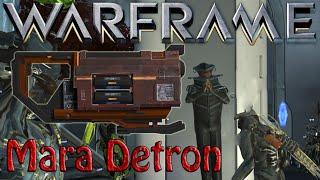 Warframe - Mara Detron