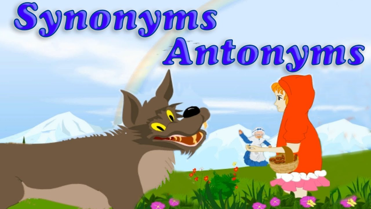 Synonyms And Antonyms Youtube
