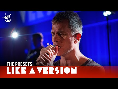 The Presets cover Midnight Oil 'Power And The Passion' for Like A Version