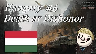 HoI4 - Death or Dishonor - Hungary - Part 6