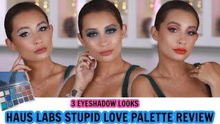 HAUS LABS STUPID LOVE EYESHADOW PALETTE REVIEW + 3 DIFFERENT EYE LOOKS