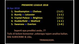 SOUTHAMPTON VS CHELSEA , SWANSEA VS EVERTON , BURNLEY VS LEICESTER