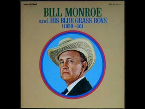 Bill Monroe and His Blue Grass Boys (1950 - 60)  Vol.1 [1974] - Bill Monroe & His Blue Grass Boys