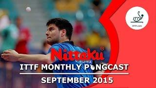 Nittaku ITTF Monthly Pongcast - September 2015