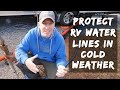 How to Protect RV Water Lines in Cold Weather - Full Time RV Tips