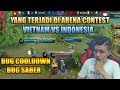 PENJELASAN CHEAT ARENA CONTEST  VIETNAM VS INDONESIA   MOBILE LEGEND