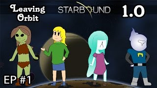Starbound Multiplayer Gameplay | EP 1 | Another New Second Beginning | 1.0: Leaving Orbit