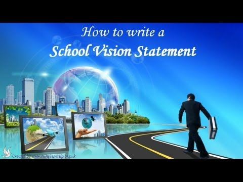 How to write School Vision Statements