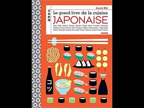 Le Grand Livre De La Cuisine Japonaise Laure Kie Livres
