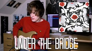 Under The Bridge - Red Hot Chili Peppers Cover