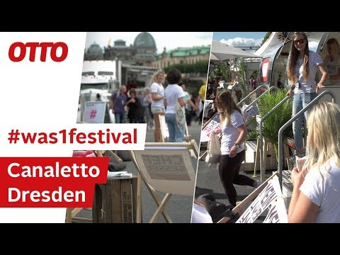 Canaletto Dresden | #was1festival | OTTO On Tour