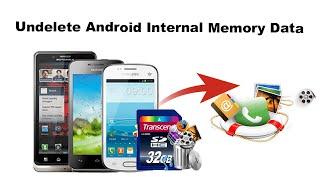 Undelete Android Internal Memory Data