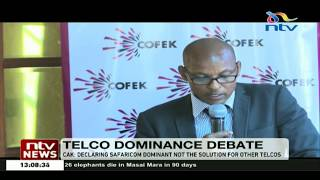 CAK: Declaring Safaricom dominant is not the solution for other telcos to gain competitiveness