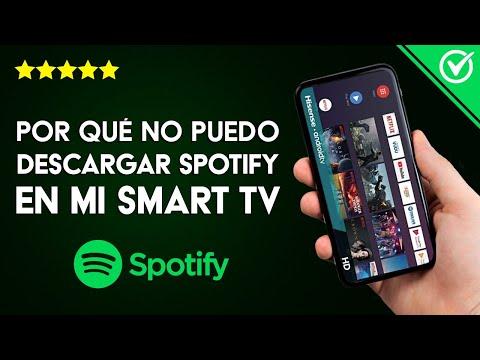 Por qué no Puedo Descargar ni Usar Spotify en mi Smart TV