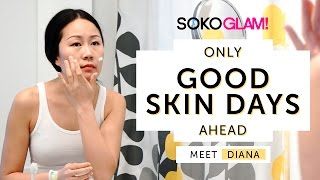 Oily/Combo Skin Care Routine- Meet Diana | #onlygoodskindaysahead