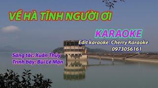 Về Hà Tĩnh người ơi - Karaoke - Bùi Lê MẬn