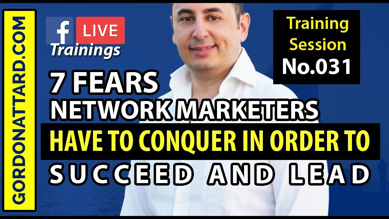 7 Fears Of Network Marketers
