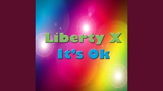 Provided to YouTube by The Orchard Enterprises X · Liberty X It's O...