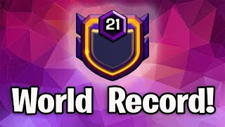 NEW BEST WORLD RECORD!! - Clash Of Clans - WORLDS FIRST LEVEL 21 CLAN