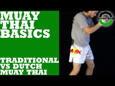 Muay Thai Basics: Traditional Vs Dutch Muay Thai