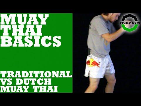 Muay Thai Basics: Traditional Vs Dutch Muay Thai