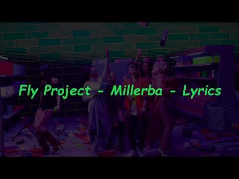 Fly Project - Millerba Versuri/Lyrics