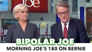 Morning Joe Pulls A Complete 180 On Bernie Sanders