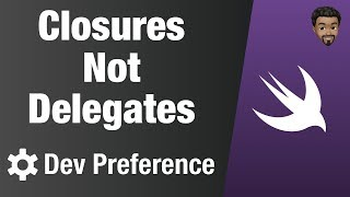 Use Closures Not Delegates | Swift 5, Xcode 10