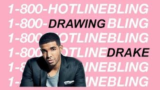 DRAWING MUSICIANS: Drake - Hotline Bling (ART)