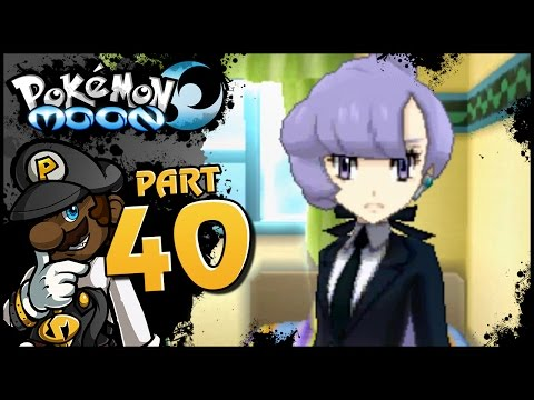 """Pokemon Sun and Moon - Part 40 