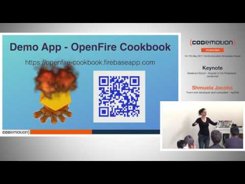 Angular is On Fire(base)! - Shmuela Jacobs - Codemotion Amsterdam 2017