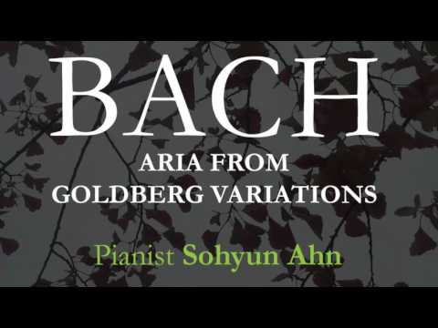 Bach, Aria from Goldberg Variations - Sohyun Ahn